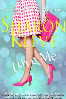 https://www.amazon.com/Love-Me-Sage-McGuire-Romance-ebook/dp/B073QYBXGX/ref=sr_1_1?ie=UTF8&qid=1500044547&sr=8-1&keywords=sharon+kleve