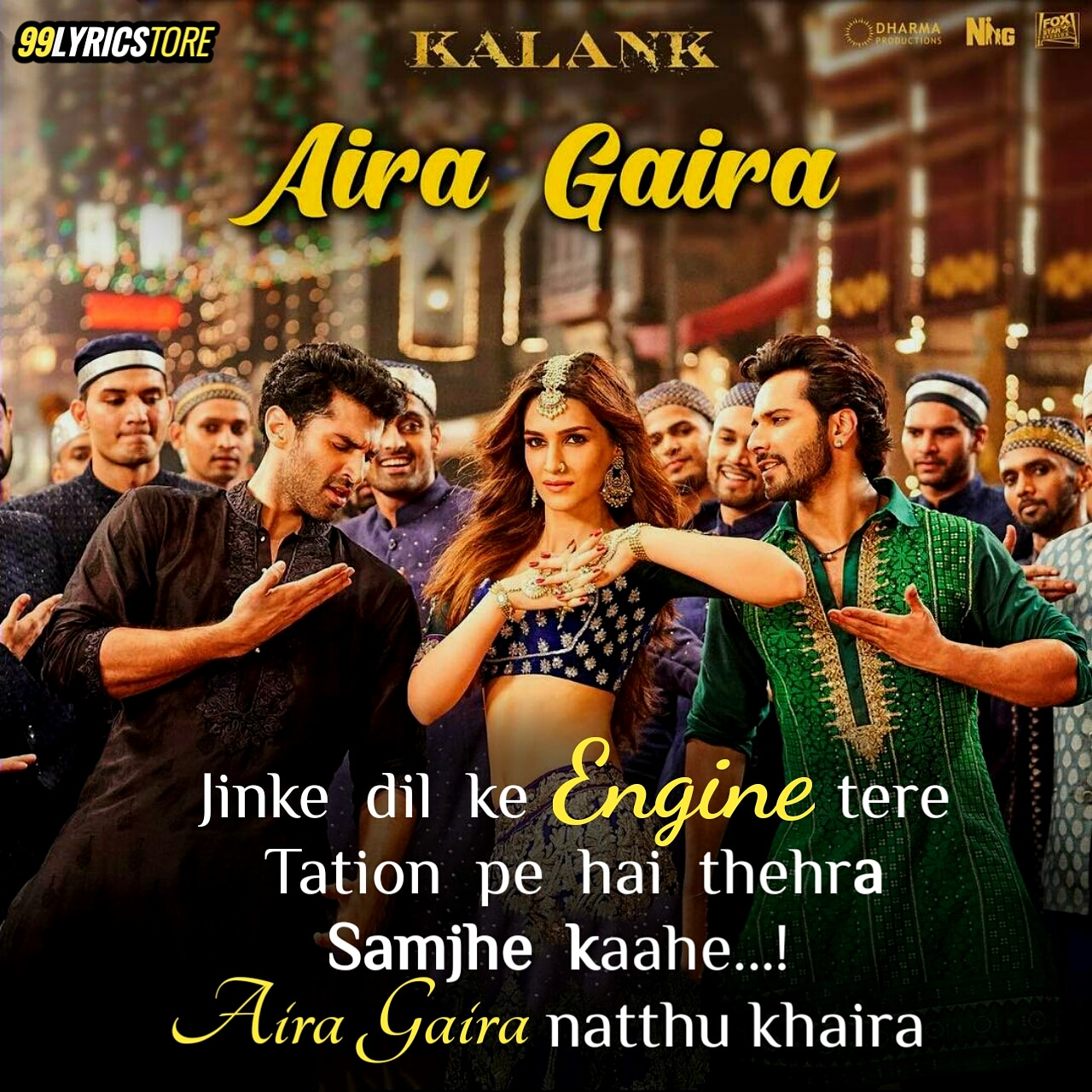 Aira Gaira Song Lyrics from movie Kalank
