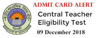 CTET 2018 admit cards
