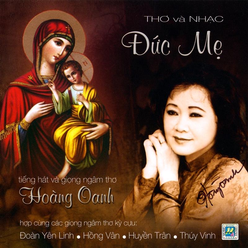 Hoàng Oanh CD - Thơ Và Nhạc Đức Mẹ (NRG) + bìa scan mới