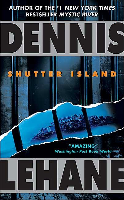 Dennis Lehane – Shutter Island