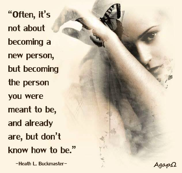 Often, it's not about becoming a new person...