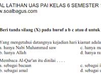 Soal UAS Agama Islam Kelas 6 Semester 1