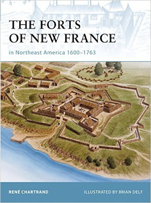 The Forts of New France in Northeast America 1600–1763