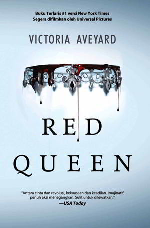 Ajang Pemilihan Ratu Kaum Perak telah menguak kekuatan luar biasa yang tersembunyi dalam  Red Queen PDF Karya Victoria Eveyard
