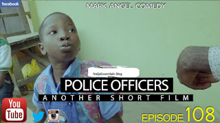Emmanuella x Mark Angel Comedy – Police Officers - Episode 108...VERY FUNNY