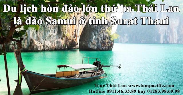 Du lịch hòn đảo lớn thứ ba Thái Lan là đảo Samui ở tỉnh Surat Thani