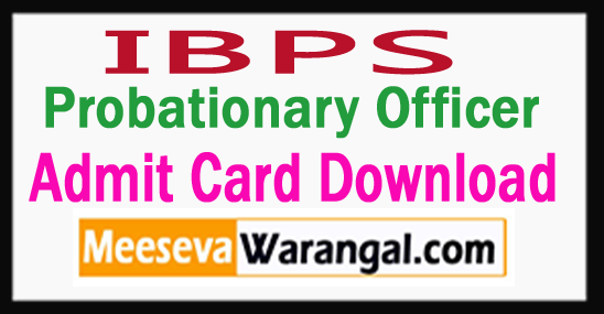 IBPS PO Admit Card Download 2017