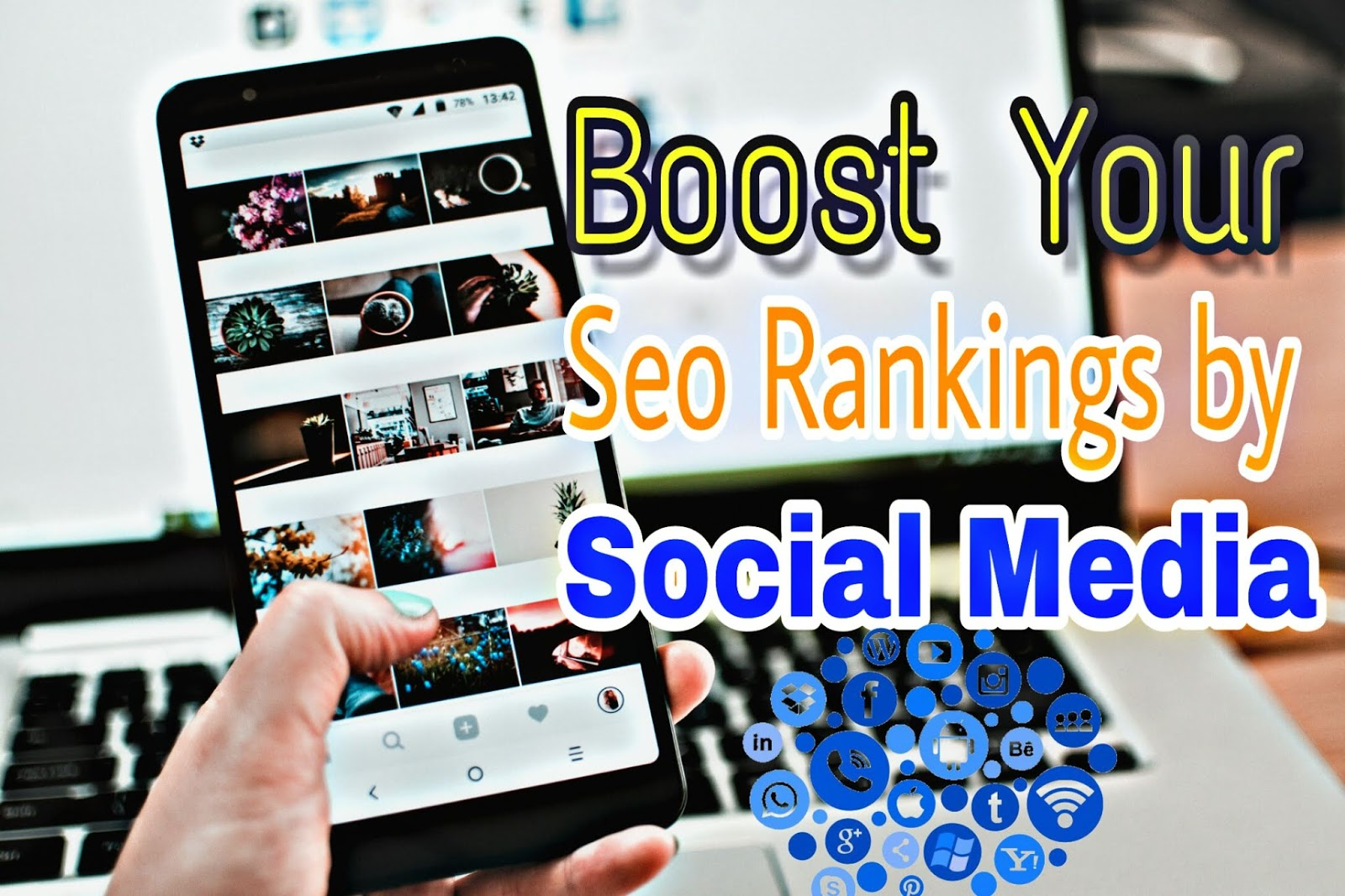 Boost your seo  rankings by Social media