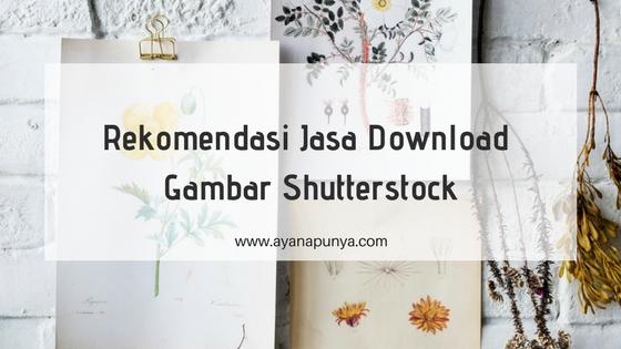 Rekomendasi-Jasa-Download-Gambar-Shutterstock