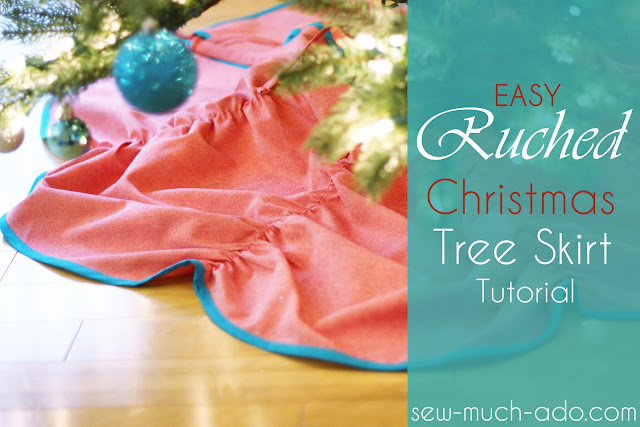 """""""Easy Ruched Christmas Tree Skirt Tutorial"""" Free Christmas Tree Skirt Pattern designed by Abby from Sew Much Ado"""