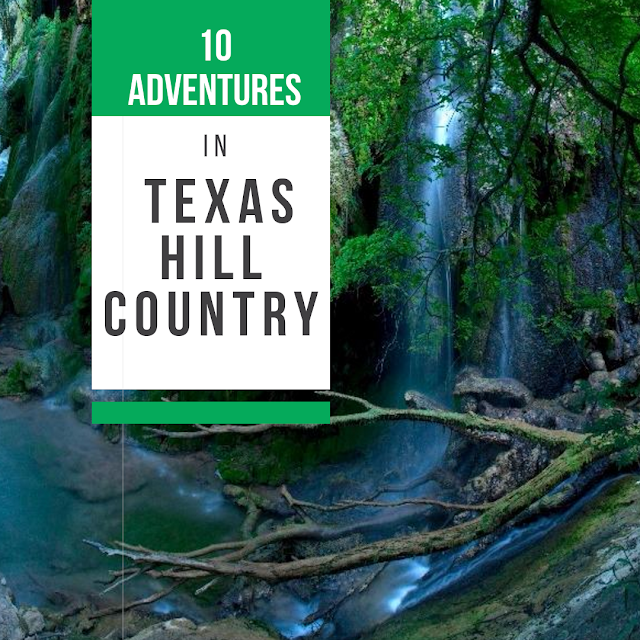10 adventures in Texas Hill Country blog cover image