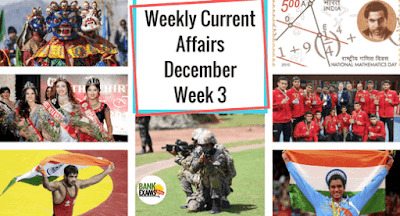 Weekly Current Affairs December: Week 3