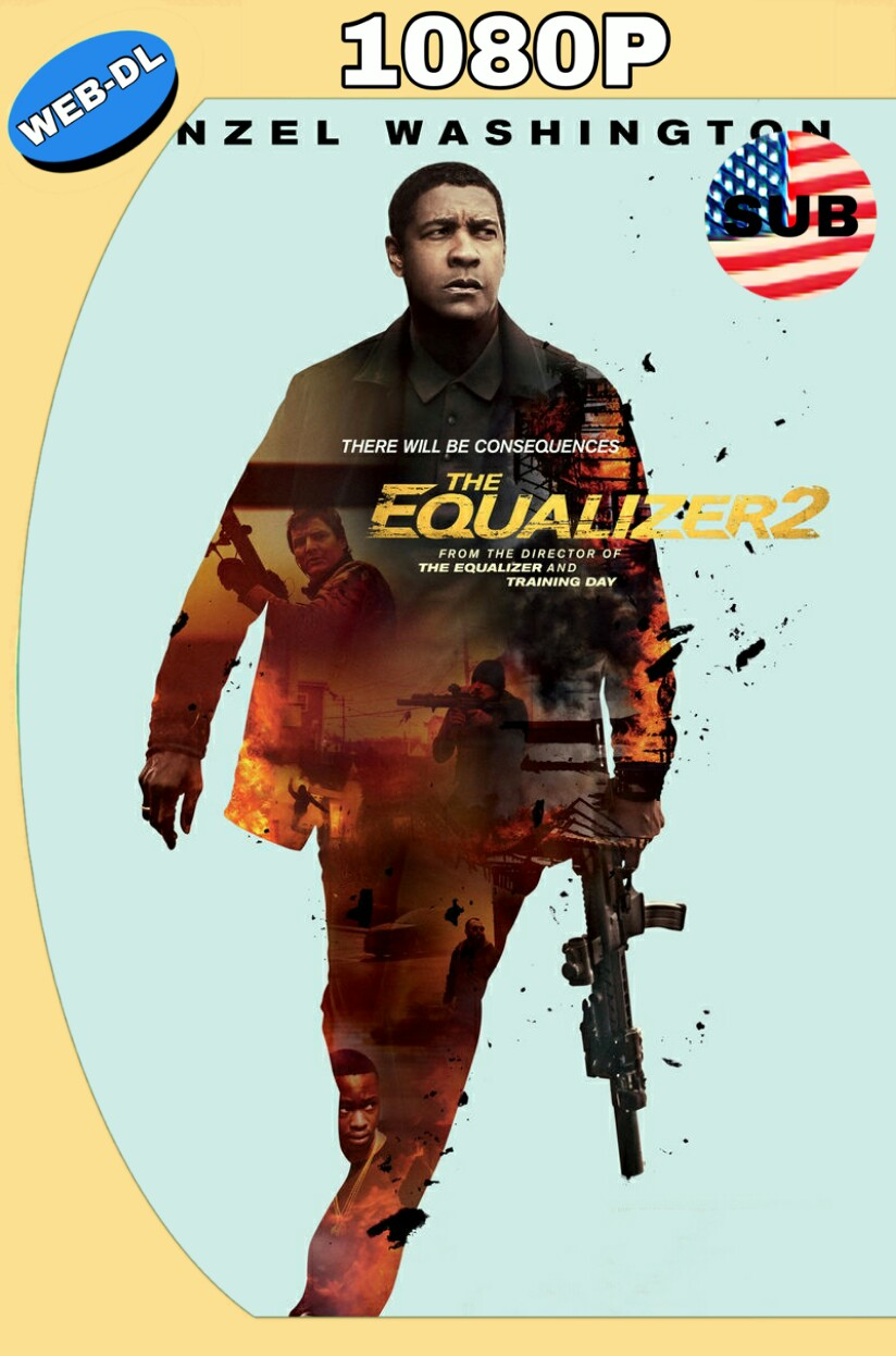 THE EQUALIZER 2 (2018) WEB-DL 1090P SUBTÍTULADO MKV