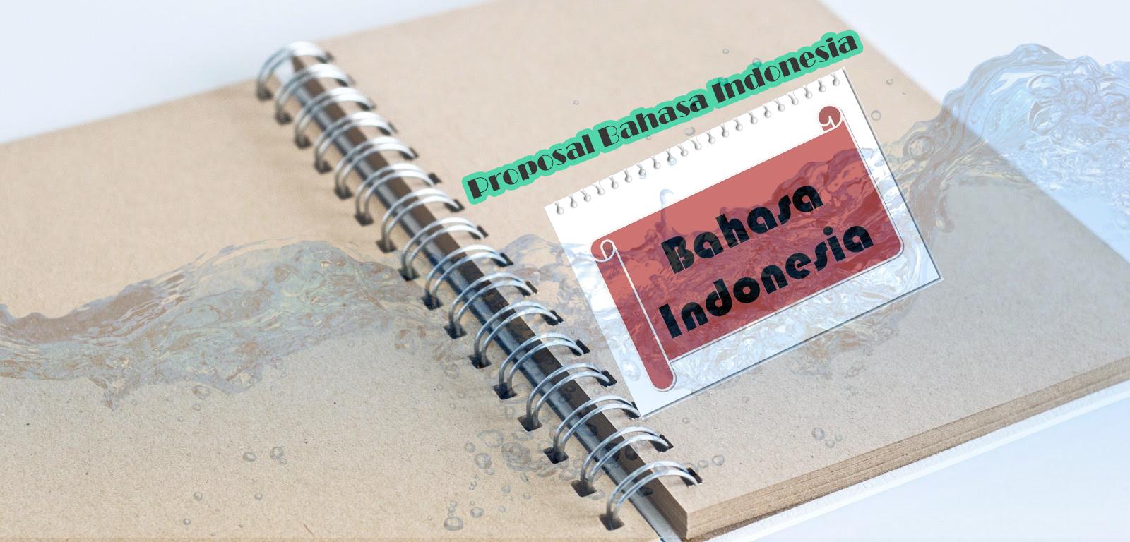 Contoh Proposal Penganggaran Kegiatan Bahasa Indonesia