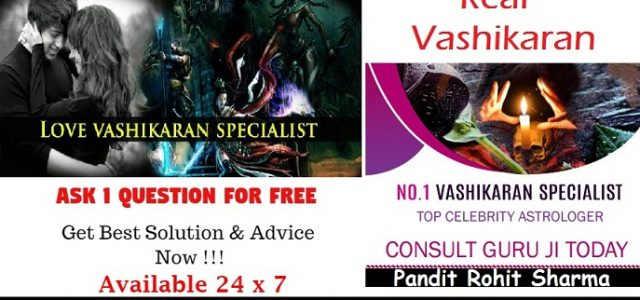 Real Vashikaran Upay by our specialist