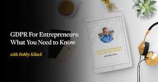GDPR For Entrepreneurs: What You Need To Know podcast by Bobby Klinck for Amy Porterfield