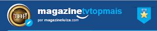 www.magazinevoce.com.br/magazinetvtopmais/
