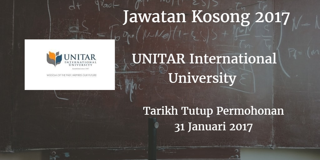 Jawatan Kosong UNITAR International University 31 Januari 2017