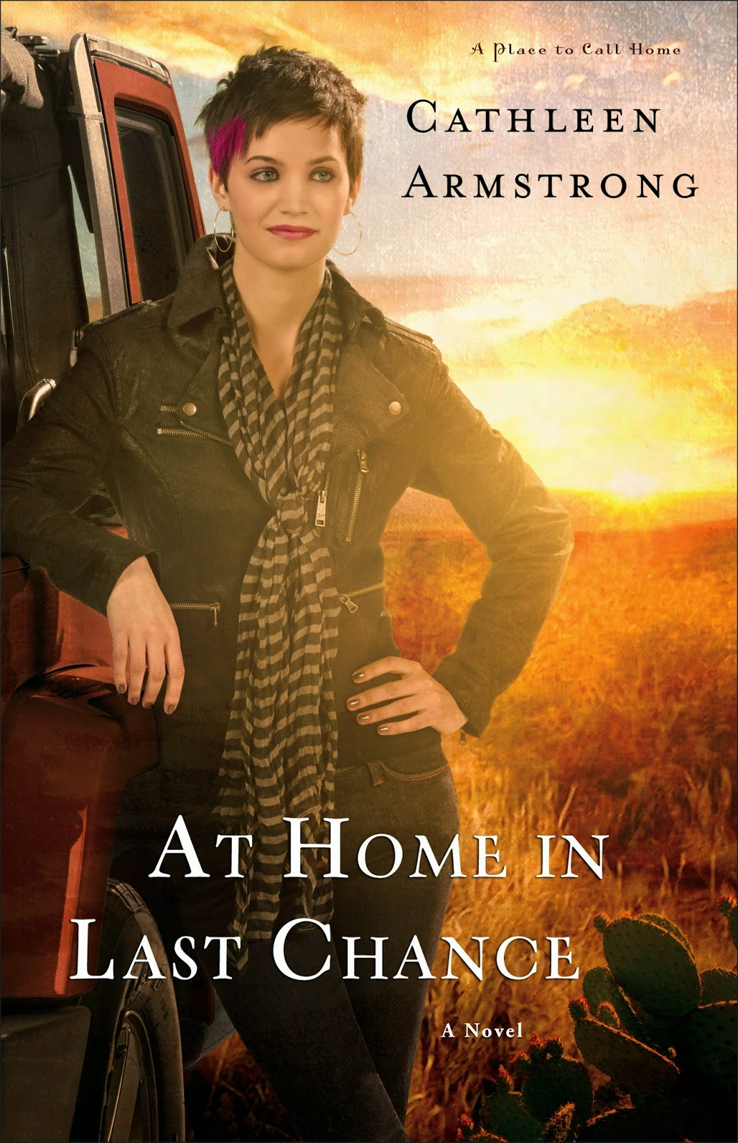 At Home In Last Chance (A Place to Call Home, Book 3) by Cathleen Armstrong