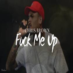 Baixar Música Fuck Me Up - Chris Brown Mp3