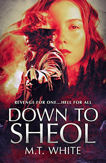Down to Sheol - M.T. White