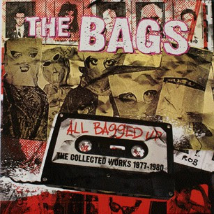 OLD, WEAK BUT ALWAYS A WANKER - THE PUNK YEARS: THE BAGS - All