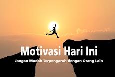 Motivasi Hari Ini : Jangan Mudah Terpengaruh Dengan Orang Lain