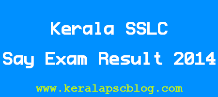 Kerala SSLC Say Exam Result 2014