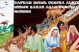 20 Daftar Judul Cerita Sekolah Minggu Lengkap Ayat Alkitab