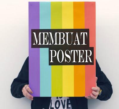 Dalam pembahasan kali ini admin akan menterangkan ihwal pengertian poster Pengertian Poster, Tujuan, Fungsi dan Jenis Jenisnya