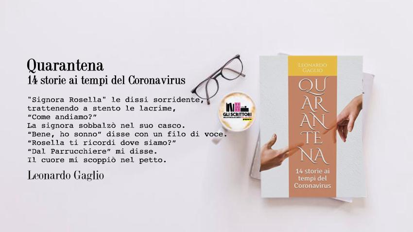 Quarantena: 14 storie ai tempi del Coronavirus, racconti di vita di Leonardo Gaglio
