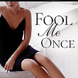 REVIEW - Fool Me Once (First Wives #1) by Catherine Bybee