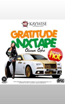 [MIXTAPE] DJ Kaywise – Gratitude Mixtape (Oluwa Oshe)-www.mp3made.com.ng