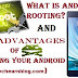 What Are The Disadvantages of Rooting Your Android WIth Solutions
