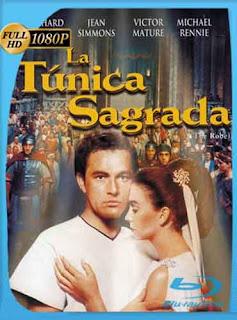 La Tunica Sagrada 1954 HD [1080p] Latino [GoogleDrive] DizonHD