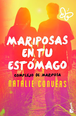 MARIPOSAS EN TU ESTOMAGO. Complejo de mariposa. Natalia Convers (Booket - 5 Julio 2017) LITERATURA NEW ADULT ROMANTICA portada libro