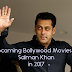 Check Out Now : SALMAN KHAN Upcoming Movies in 2017