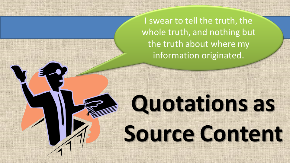 A man take an oath on a bible and swears to tell the whole truth and nothing but the truth about his source content.
