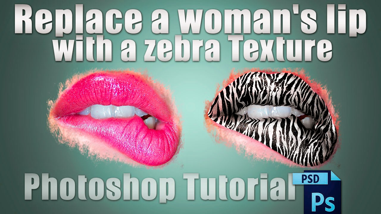 Replace a woman's lip with a zebra Texture | Photoshop Tutorial