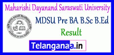 MDSU Maharishi Dayanand Saraswati University BA B.Sc B.Ed Result