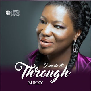 MUSIC: Download ''I Made It Through'' By BukkyMusic