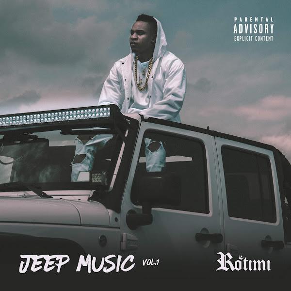 Rotimi - Jeep Music, Vol. 1 Cover