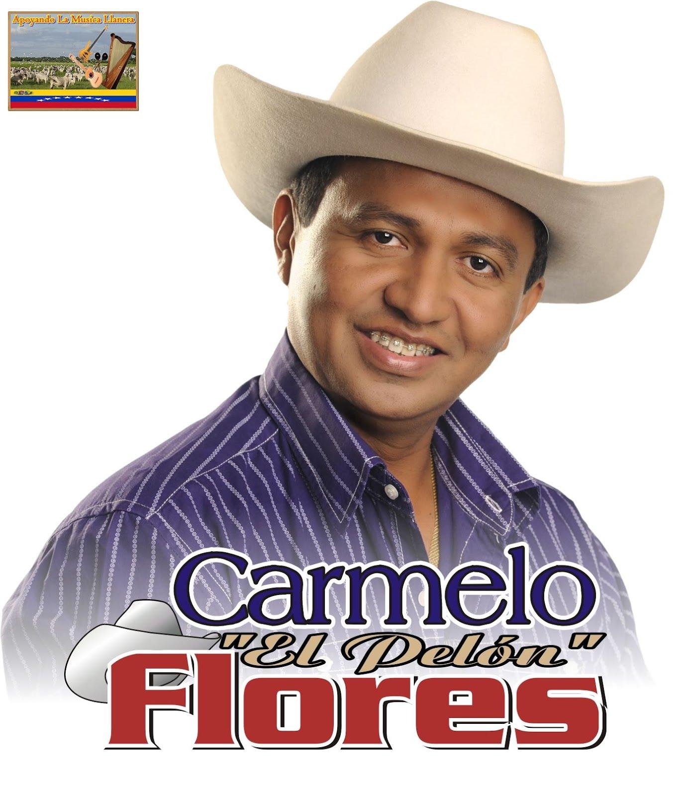 musica de carmelo el pelon flores