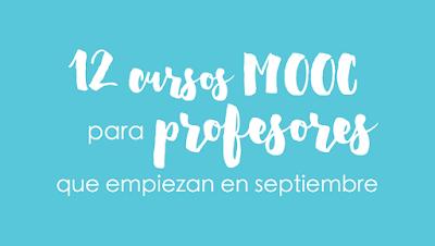 http://www.cristic.com/12-cursos-mooc-profesores-septiembre/