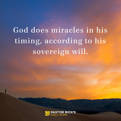 Take a Step of Faith — in God's Timing by Rick Warren