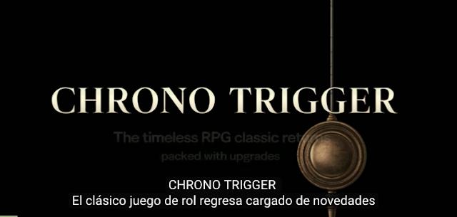 Ya disponible CHRONO TRIGGER® para PC a través de STEAM