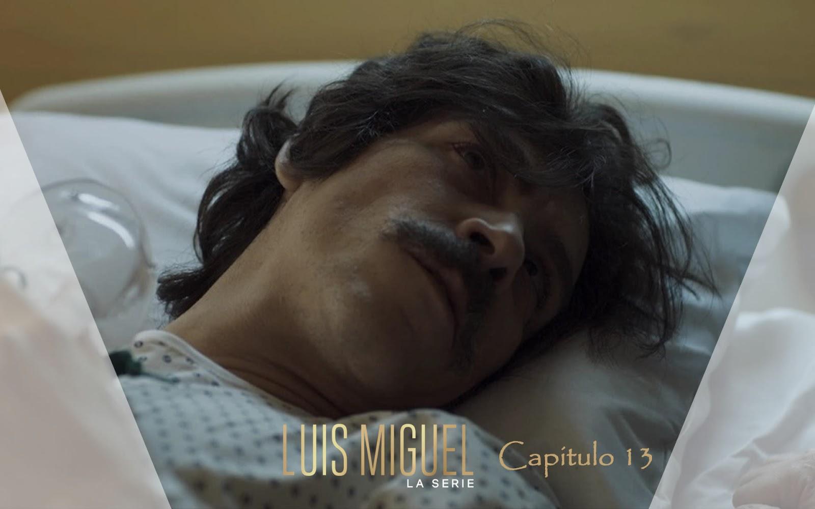 Luis Miguel LA SERIE Capítulo 13