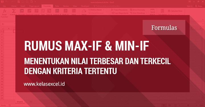 Rumus Excel Max-If dan Min-If,Nilai Terbesar dan Terkecil Dengan Kriteria