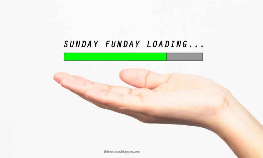 Sunday funday loading............